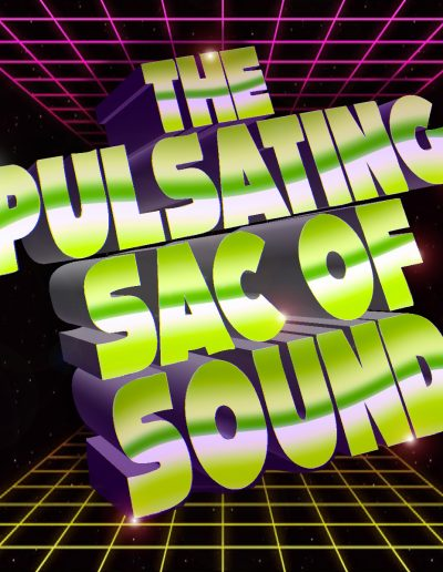 The Pulsating Sac of Sound 80s Grid