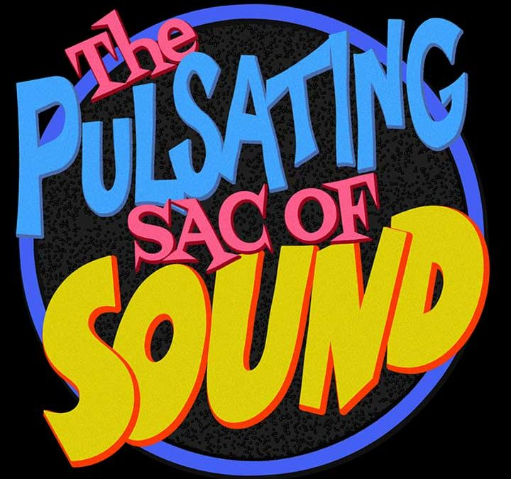 Indie Radio – The Pulsating Sac of Sound – 2/25/21