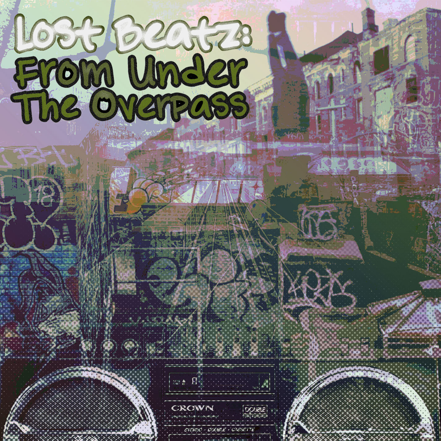 Lost Beatz: From Under the Overpass